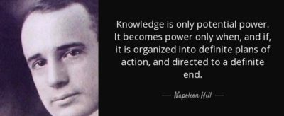 Knowledge plus Action equals Power. Educate yourself and then act
